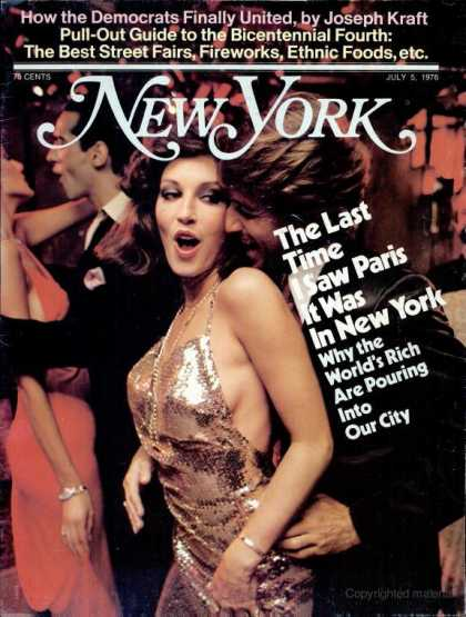 "New York - New York - July 5, 1976 - ""I love the Nightlife"""